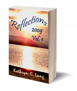 Reflections - 2009 - Kathryn C Lang