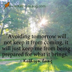 Quote of the Day - Avoid tomorrow
