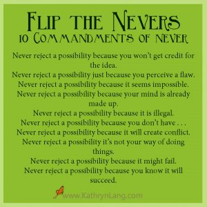 Life tips - flip the never