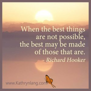 Quote of the Day - Make the Best