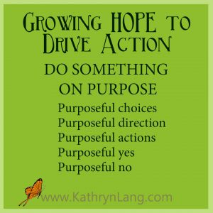 #GrowingHOPE Podcast - Do Something on Purpose