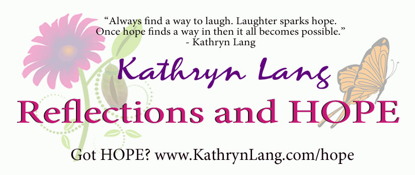 Reflections and HOPE with Kathryn Lang