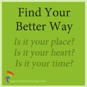 Find Your Better Way