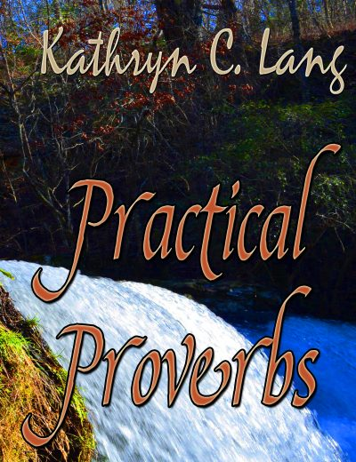 Practical Proverbs Grows Peace and Joy