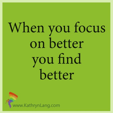 focus on better choices