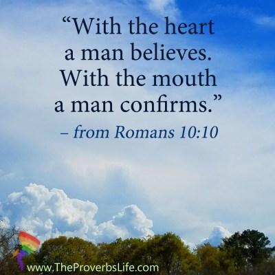 Scripture focus: Romans 10:10