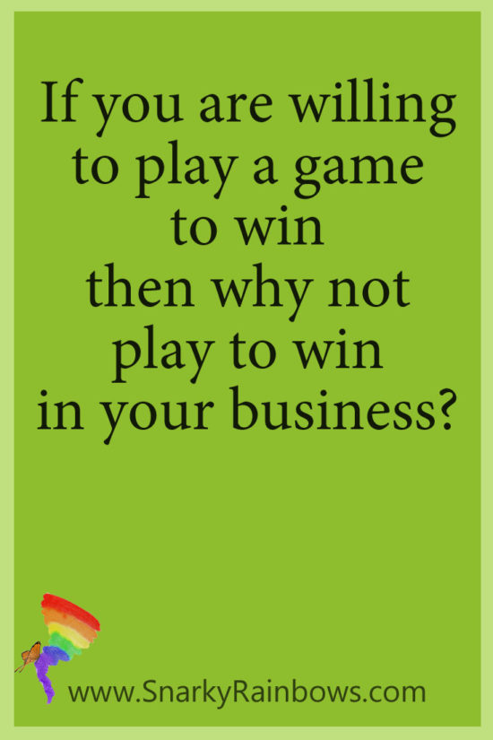 Play to win quote