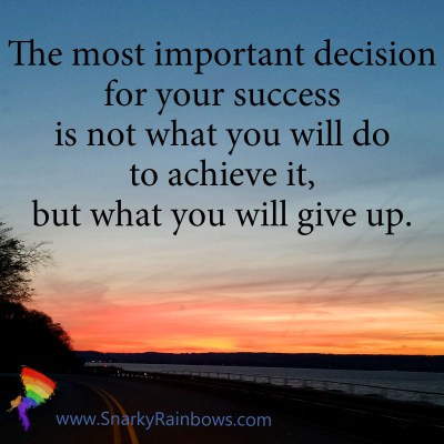 Quote of the Day - what will you give up