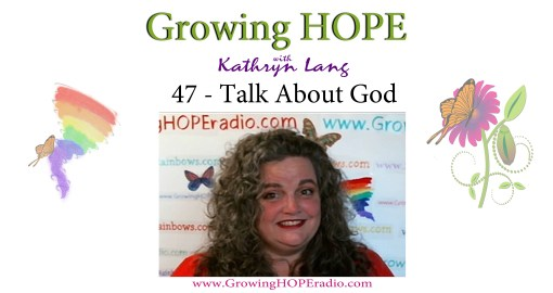 #GrowingHOPE Daily - header - 47 - Talk About God