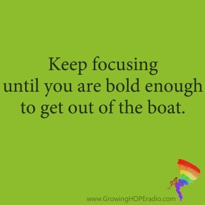 #GrowingHOPE Quote - keep focusing