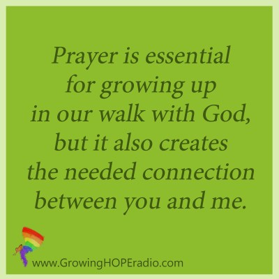 Growing HOPE daily - quote - prayer is essential