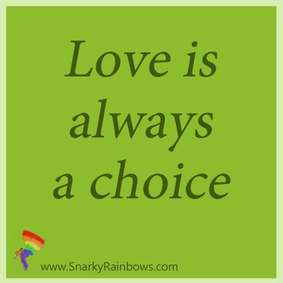 Love is always a choice with Kathryn Lang and Snarky Rainbows