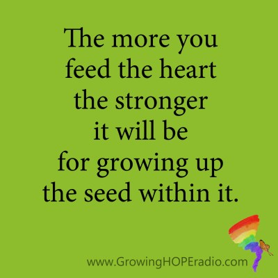Growing HOPE daily - quote - feed the heart