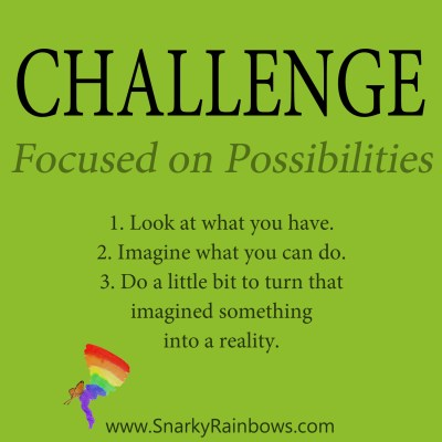 Daily Challenge - focused on possibilities