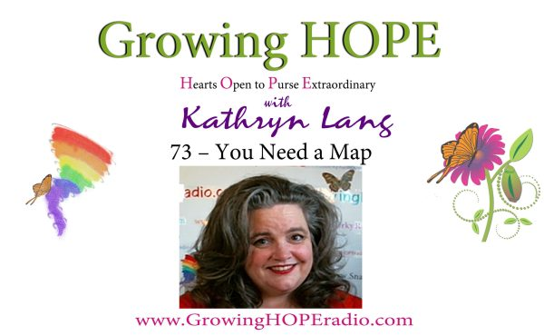Growing HOPE Daily - Header - 73 - You Need a Map