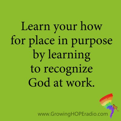 Growing HOPE Daily - quote recognize God at work