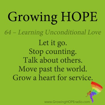 #GrowingHOPE Daily - unconditional love