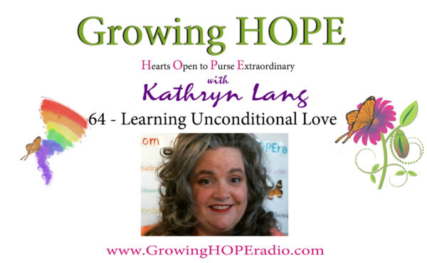 Growing HOPE Daily header - 64 - learning unconditional love