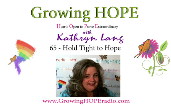 Growing HOPE Daily header - 65 - Hold Tight to Hope