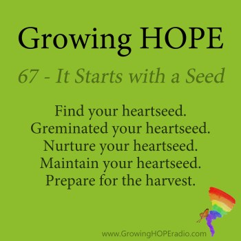 #GrowingHOPE Daily - 5 Points - It Starts with a Seed