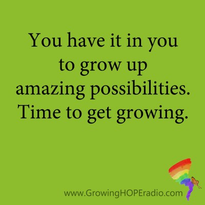Growing HOPE Daily - time to get growing
