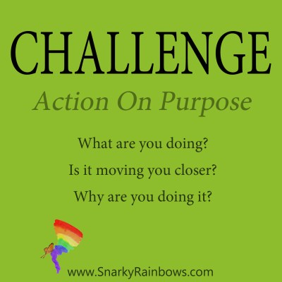 Daily Challenge - action on purpose