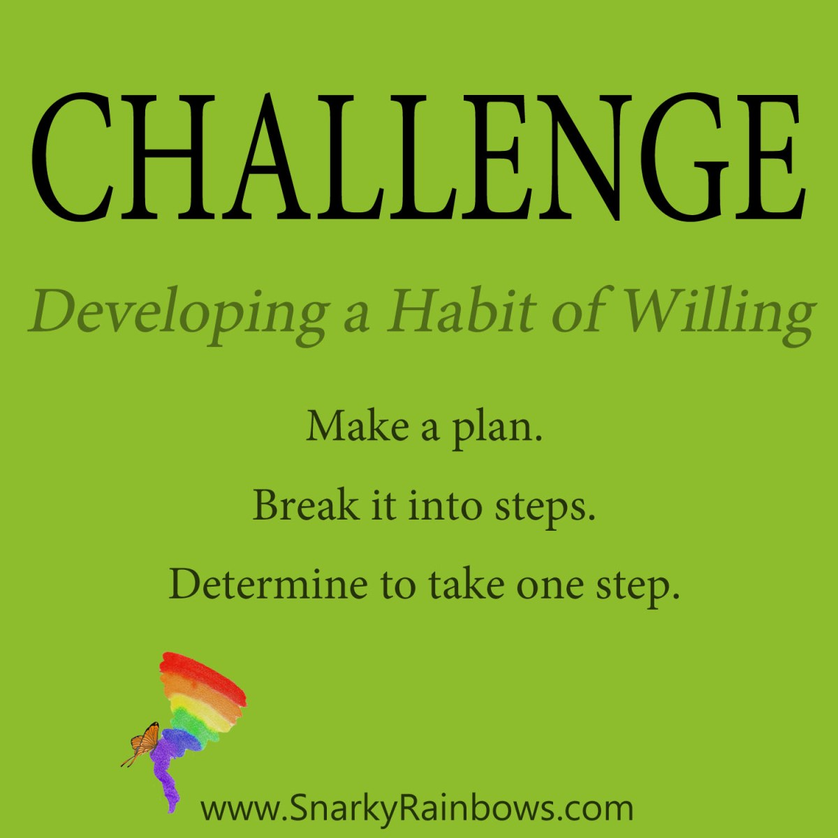 Daily Challenge - habit of willing to move a little bit closer