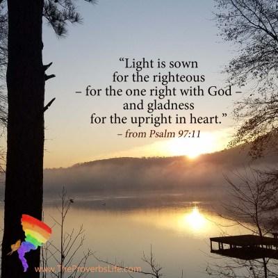 Scripture Focus - Psalm 97:11