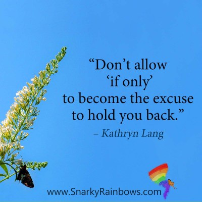 #QuoteoftheDay - if only hold you back