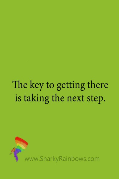 quote - the key to getting there