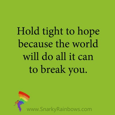quote - hold tight to hope