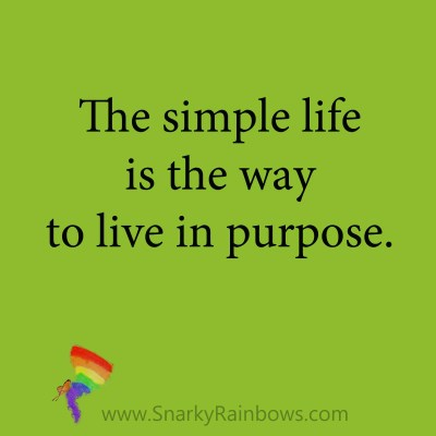 quote - the simple life