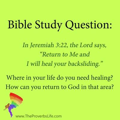 Bible Study Question - where do you need healing