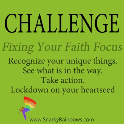 Daily Challenge - fixing your faith focus
