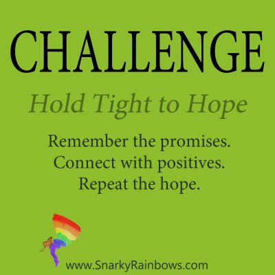 daily challenge - hold tight to hope