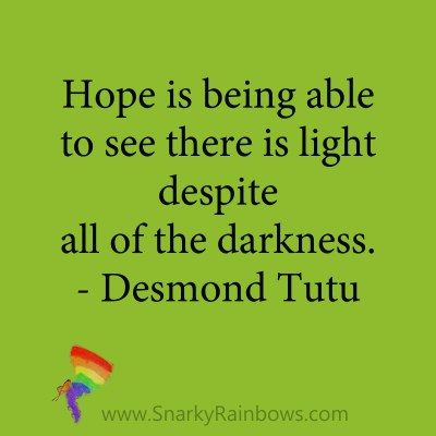 quote - desmond tutu - able to see light