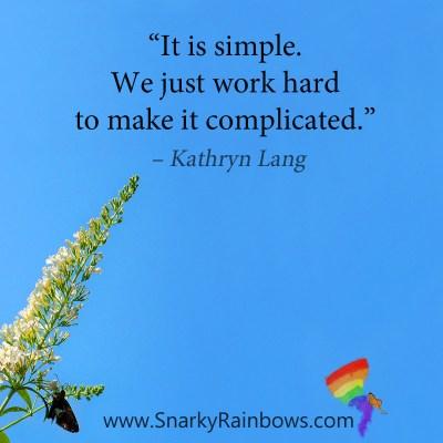 #QuoteoftheDay - it is simple