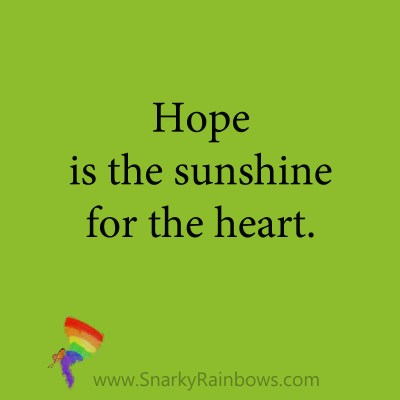 quote - hope is the sunshine