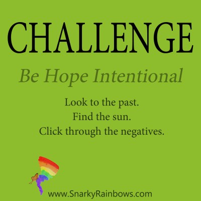 Daily Challenge - be hope intentional