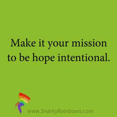 quote - be hope intentional