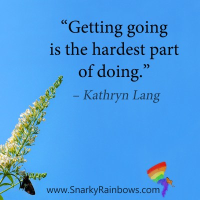 #QuoteoftheDay - getting going