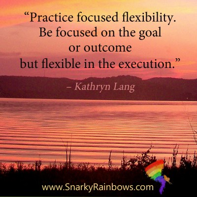 #QuoteoftheDay - focused flexibility
