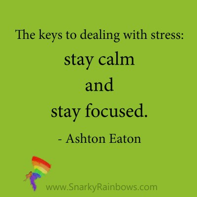 quote - asthon eaton - calm and focused