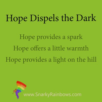 hope dispels the dark