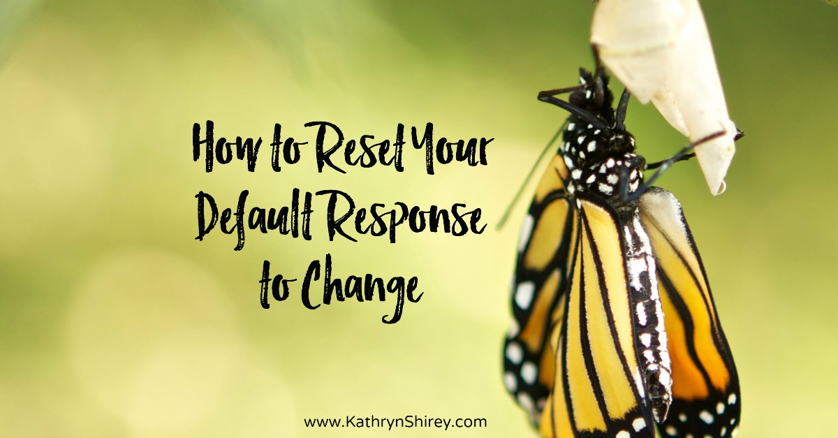 What if you could reset your default response to change? Instead of fighting change, lean into God for support and guidance. Could that improve the journey?