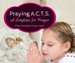 Praying A.C.T.S.