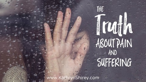 The Truth About Pain and Suffering