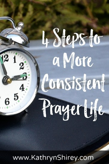 Do you struggle to pray consistently? Life gets busy, so how do we make time for prayer. These 4 steps will help you develop a more consistent prayer life.