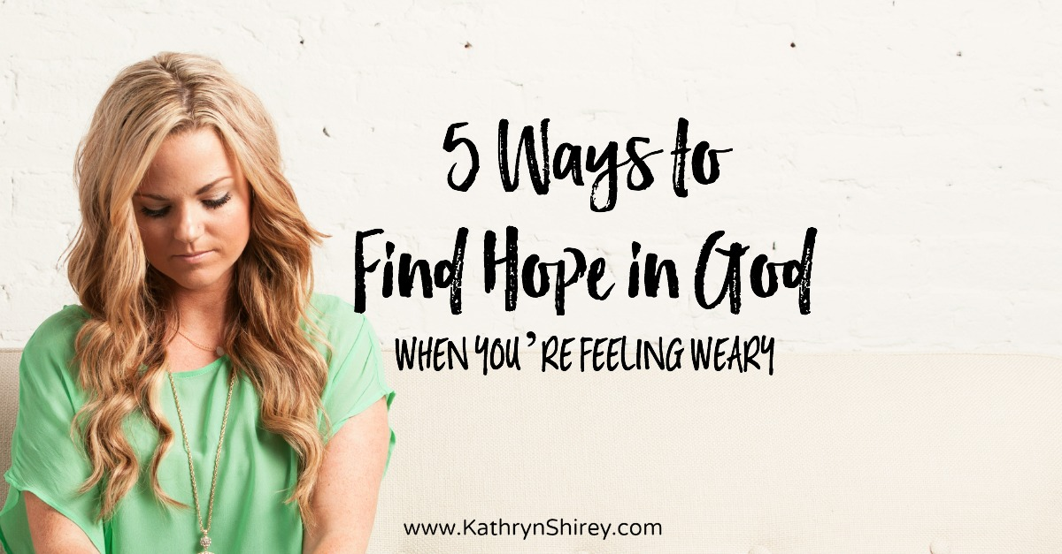 Some days we need more hope than the world can provide. Find your hope in God, especially when you're feeling weary and overwhelmed. Find rest and revival with these 5 tips to find hope in God when you're weary.