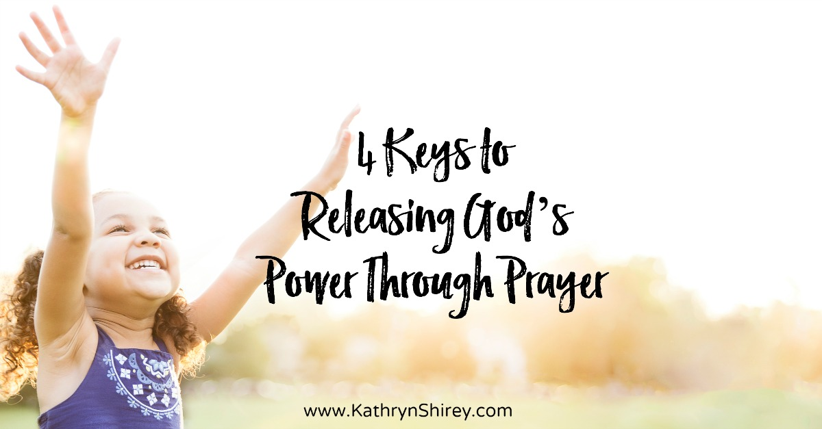 Ever wonder why some people seem to experience more power through prayer than you do? Use these 4 keys to release God's power through prayer in your life!